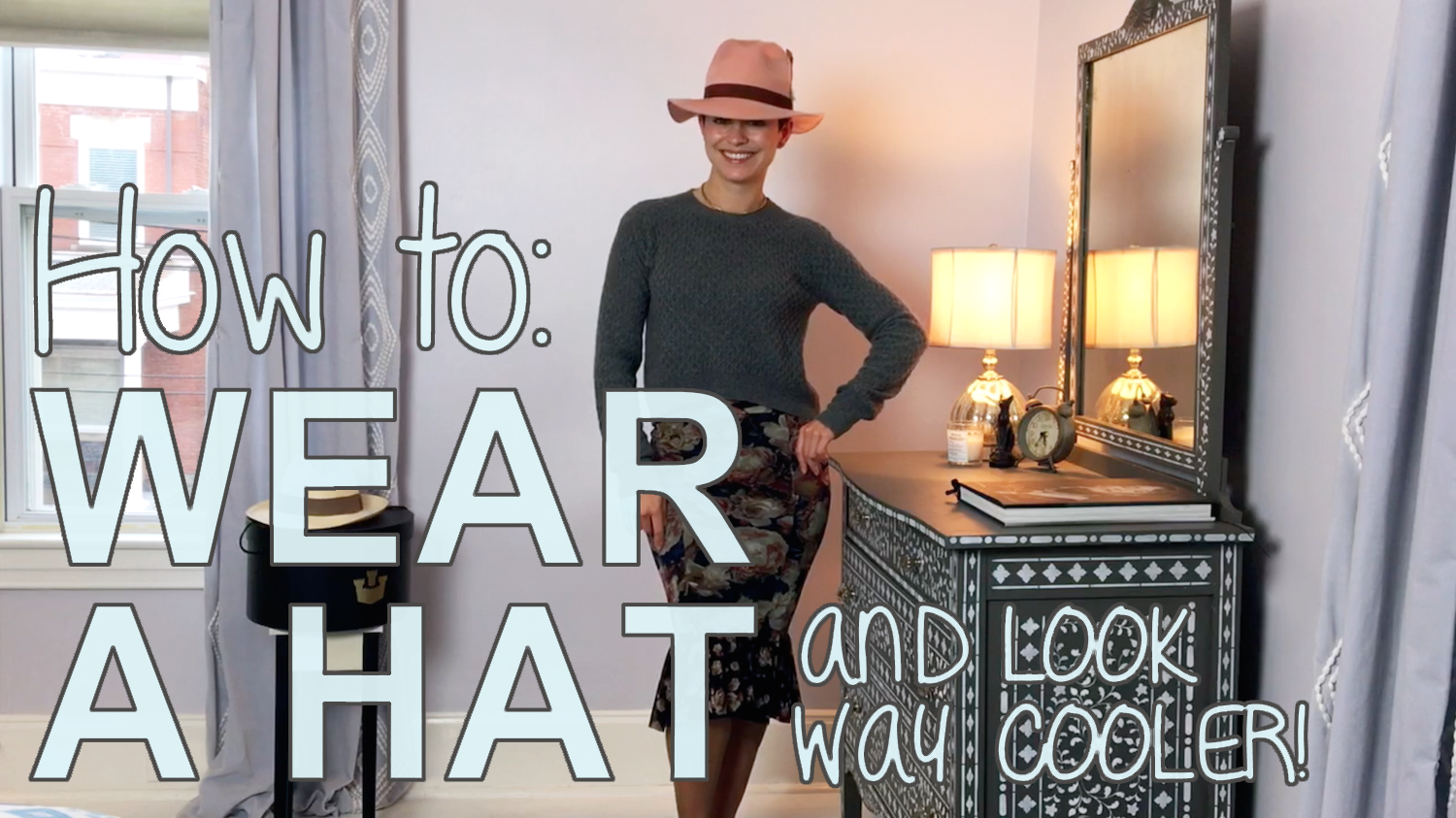 How to Wear a Hat for Way Cooler Outfits | Video