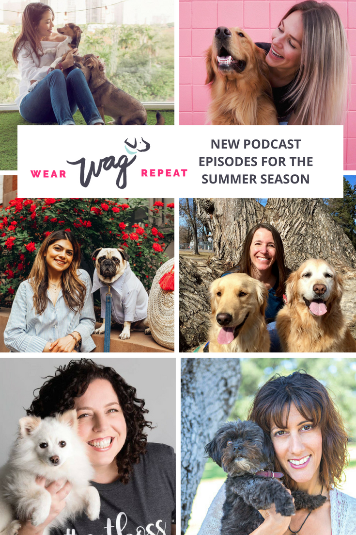 Wear Wag Repeat Podcast Summer Season