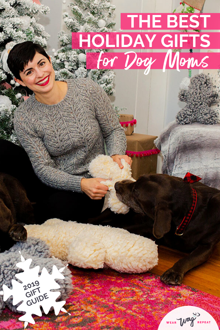 Best Holiday Gifts for Dog Moms