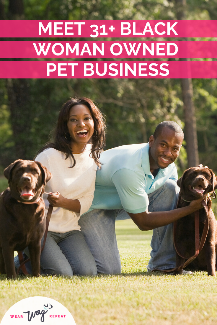 31+ BLACK WOMEN IN THE PET INDUSTRY YOU SHOULD KNOW