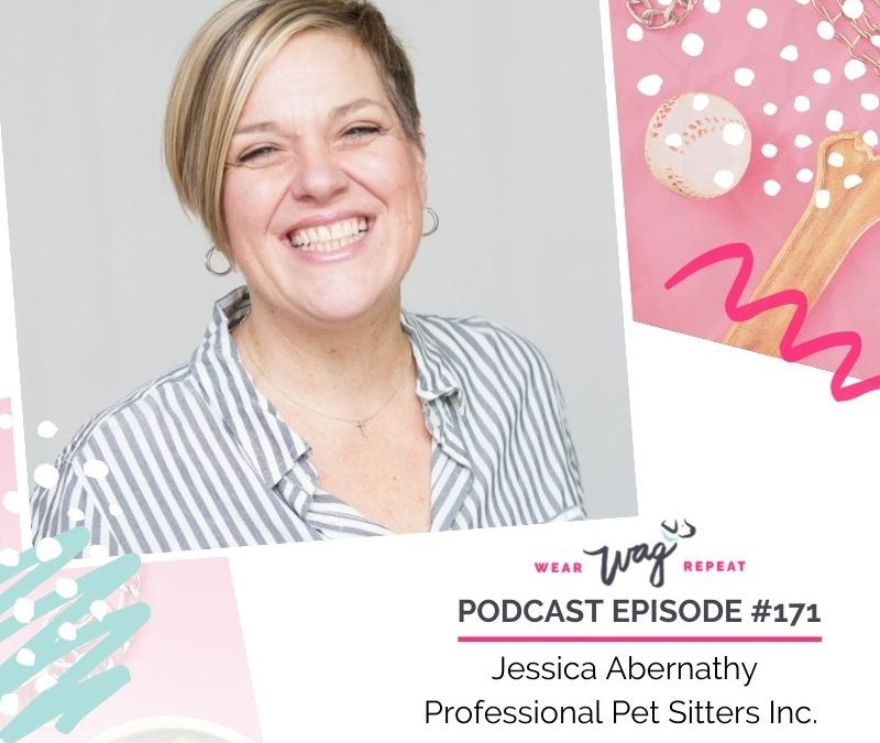 Podcast Episode 171: Resources to be a Professional Pet Sitter with Jessica Abernathy